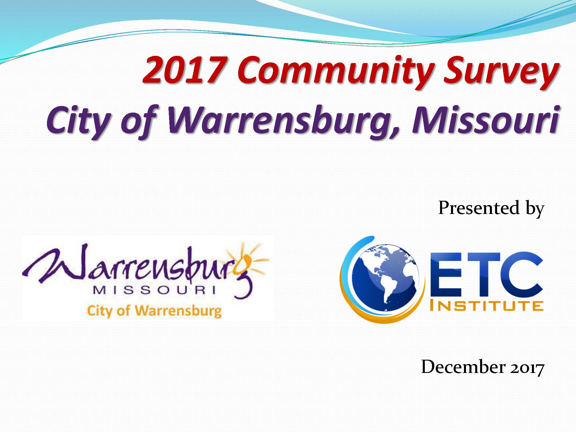Warrensburg Community Survey Presentation - Dec 5 2017